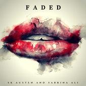 Faded by SK Austen