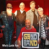 Who's Lovin' You de The Gand Band