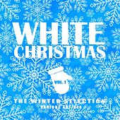 White Christmas (The Winter Selection), Vol. 1 von Various Artists