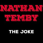 The Joke by Nathan Temby