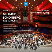 INA Presents: Milhaud, Schonberg, Schuman by Orchestre National de France at the Maison de la Radio (Recorded 6th November 1964) by Orchestre National de France