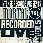Mortal Recorded Live Vol. 5 by Mortal