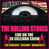 Live On The Ed Sullivan Show (Live) von The Rolling Stones