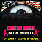 Live In San Francisco 1975 (Live) de Emmylou Harris