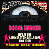 Live At Hammerstein Ballroom, NYC 1999 (Live) de Donna Summer