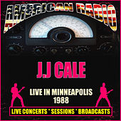 Live in Minneapolis 1988 (Live) de JJ Cale