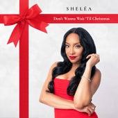 Don't Wanna Wait 'til Christmas de Sheléa