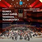 INA Presents: Glinka, Saint (RecordedSaëns, Tansman, Tchaikovsky by Orchestre National de France at the Maison de la Radio) by Orchestre National de France