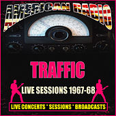 Live Sessions 1967-68 (Live) by Traffic