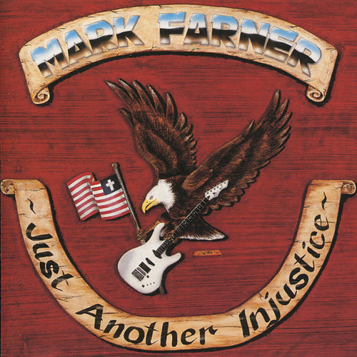 Just Another Injustice by Mark Farner