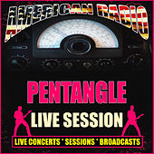 Live Session (Live) by Pentangle