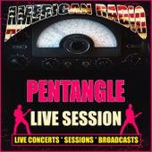 Live Session (Live) von Pentangle