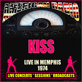 Live in Memphis 1974 (Live) by KISS