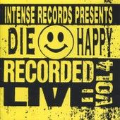 Intense Live Series Vol. 4 von Die Happy