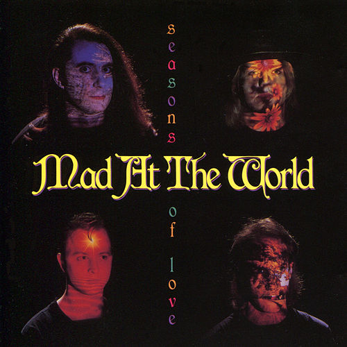 Seasons Of Love by Mad at the World