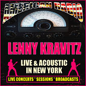Live & Acoustic in New York (Live) by Lenny Kravitz