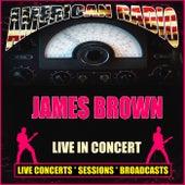 Live In Concert (Live) de James Brown