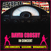 In Concert (Live) von David Crosby