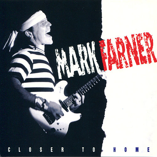 Closer To Home by Mark Farner