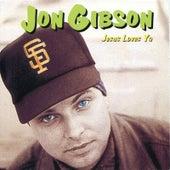 Jesus Loves Ya' by Jon Gibson (1)