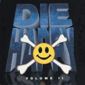Die Happy Volume ll von Die Happy