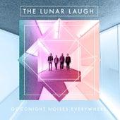 Goodnight Noises Everywhere van The Lunar Laugh