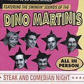 Steak and Comedian Night de Dino Martinis