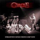 Forgotten Songs from Camp Yeti by Oracle