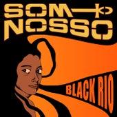 Black Rio von Som Nosso De Cada Dia
