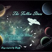 The Leaves on the Wind Collection: Can't Stop the Signal von The Fallen Stars