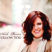 Follow You by Nicole Binion