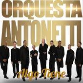 Algo Tiene by Orquesta Antonetti