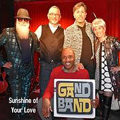 Sunshine of Your Love de The Gand Band
