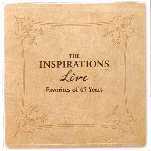 LIVE 45 Years of Favorites by The Inspirations (Gospel)