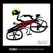 Cuba by Theophilus London
