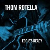 Eddie's Ready de Thom Rotella