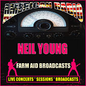 Farm Aid Broadcasts (Live) de Neil Young