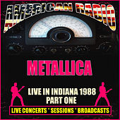 Live in Indiana 1988 - Part One (Live) de Metallica