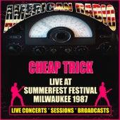 Live at Summerfest Festival, Milwaukee 1987 (Live) de Cheap Trick