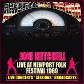 Live At Newport Folk Festival 1969 (Live) van Joni Mitchell