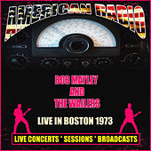 Live in Boston 1973 (Live) de Bob Marley & The Wailers