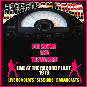 Live At The Record Plant 1973 (Live) de Bob Marley & The Wailers