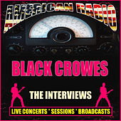 The Interviews (Live) de The Black Crowes
