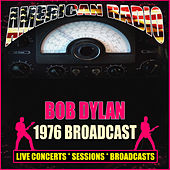 1976 Broadcast (Live) de Bob Dylan