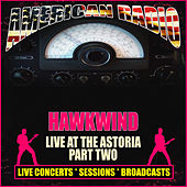 Live at the Astoria - Part Two (Live) de Hawkwind