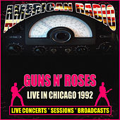 Live In Chicago 1992 (Live) von Guns N' Roses