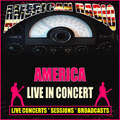 Live in Concert (Live) by America