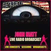 Live Radio Broadcast (Live) by John Hiatt