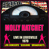 Live in Louisville 1979 (Live) de Molly Hatchet