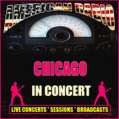 In Concert (Live) de Chicago